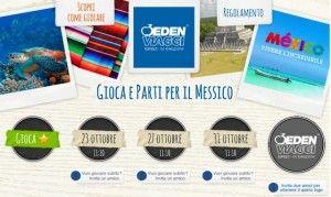 Concorso Eden Viaggi per vincere un viaggio in Messico http://www.giocaeparticonedenviaggi.it/
