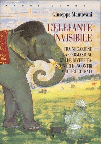 L'elefante invisibile, Giuseppe Mantovani, Giunti, 1998