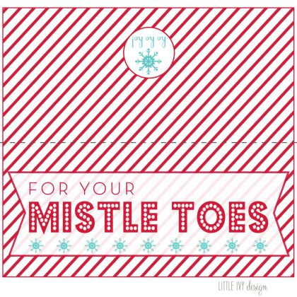For Your Mistle Toes + FREE Printable | Ivy in the Bay