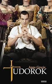 Anne Gracie _ The Tudors The King, the Queen and the Mistress