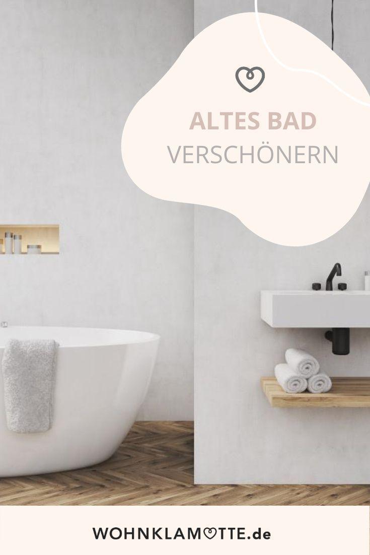 Make Over So Kannst Du Dein Altes Bad Verschonern Wohnklamotte In 2020 Alte Bader Wohnklamotte Bad