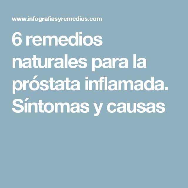 6 remedios naturales para la próstata inflamada. Síntomas y causas