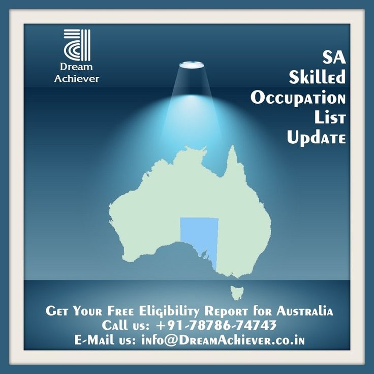 :: South Australia Skilled Occupation List Update for Australia Immigration :: Corporate Services Manager, Importer or Exporter & Software Engineer is now categorized to Medium Availability. ICT Security Specialist & Maintenance Planner is now categorized to Low Availability. Before your Occupation gets closed, start your Australia PR Process NOW!!! Send your detailed resume on info@dreamachiever.co.in to know your Australia PR Eligibility. #SouthAustralia #SA #SkilledOccupationList