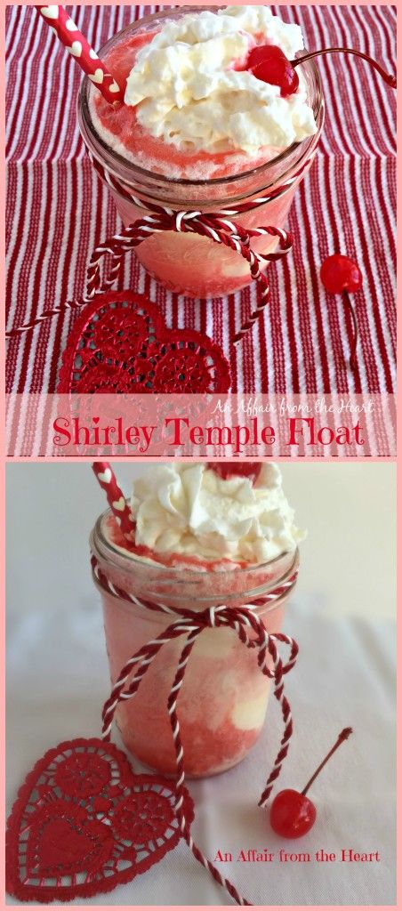 Shirley Temple Float -                 an affair from the heart An ice cream float twist on the classic     Shirley Temple.