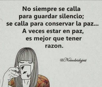 〽️No siempre se calla para guardar silencio...