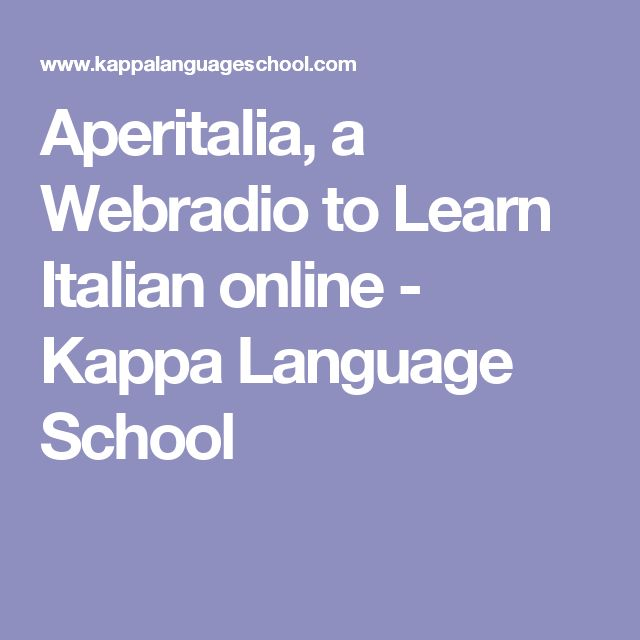 Aperitalia, a Webradio to Learn Italian online - Kappa Language School