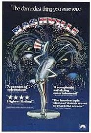 Nashville is a 1975 American musical black comedy film directed by Robert Altman. A winner of many awards, selected for preservation in the United States National Film Registry, Nashville is generally considered to be one of Altman's best films.