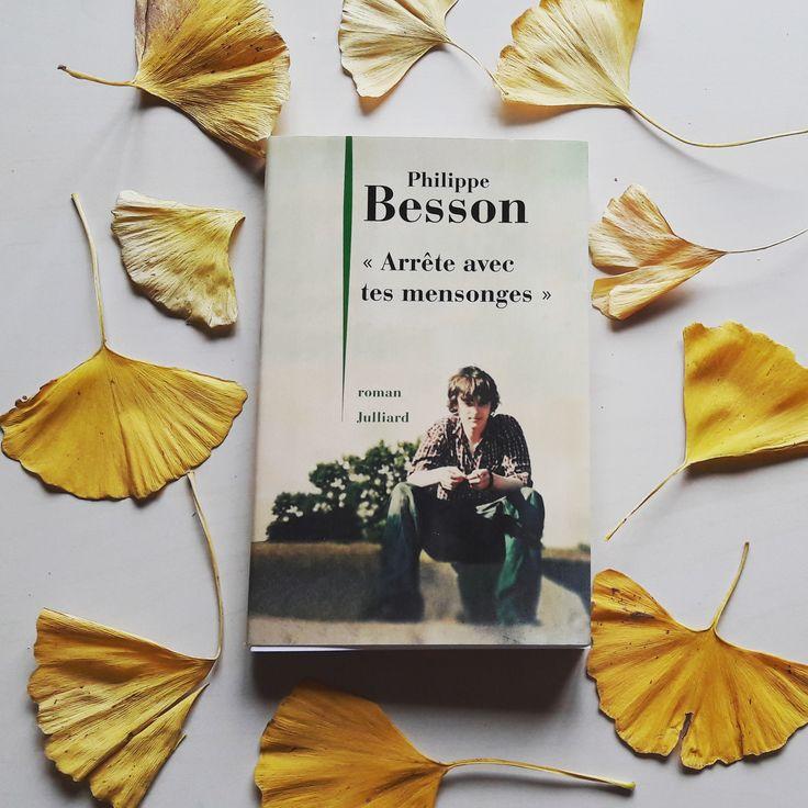 Philippe Besson a depuis l'enfance la manie d'inventer des histoires, au point que sa mère lui disait «Arrête avec tes mensonges». Alors plus tard il en a fait s…