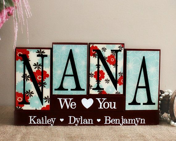 Nana Wooden Sign - Mothers Day Present - Personalized Handmade Gifts For Nana - Gifts for Her - Nana Wood Blocks - Mom Birthday Gift