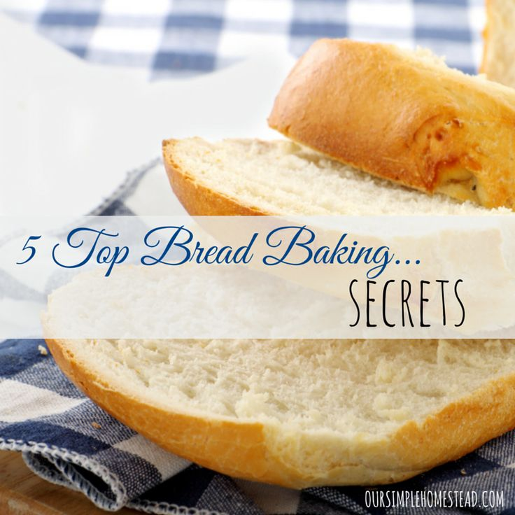 5 Top Bread Baking Secrets - I have kneaded hundreds and hundreds of loaves of homemade bread in my days of being a homemaker, and along the way I have developed 5 top bread baking secrets to make my job easier.  Besides the obvious cost saving of making bread at home, it taste better and is better for you. #homemadebread
