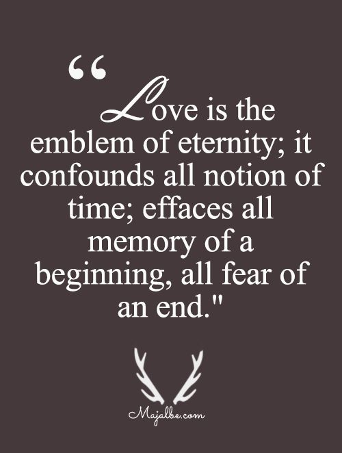Quotes About Love And Eternity Quotes