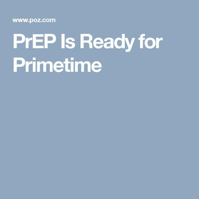 PrEP Is Ready for Primetime