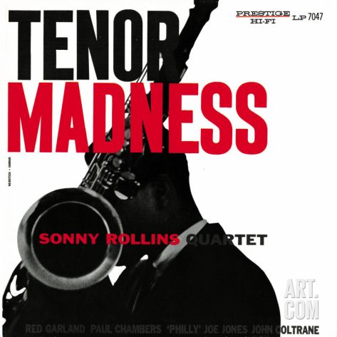 Sonny Rollins Quartet - Tenor Madness Art Print in 2020 | Sonny rollins, Album covers, Jazz