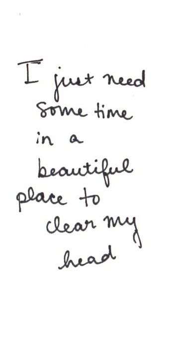"i just need some time in a beautiful place to clear my head - motto for my ""me day""!: Time, Inspiration, Vacation, Quotes, Truth, Beautiful Places, So True, Thought, The Beach"