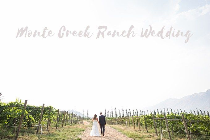 Monte Creek Ranch Wedding - Kristie Jean