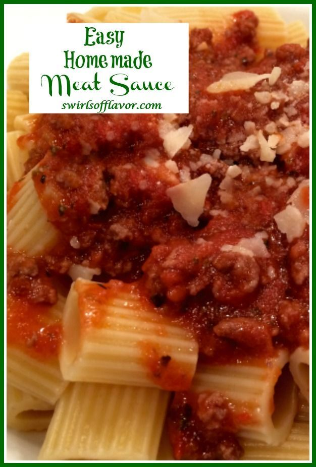 Best Ever Meat Sauce Swirls Of Flavor Recipe In 2020 Favorite Pasta Recipes Pizza Recipes Homemade Meat Sauce
