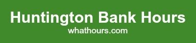 http://whathours.com/huntington-bank-hours/