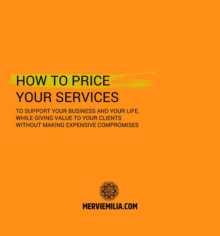 """This article isn't about making you rich. It's about making sure your prices create enough income to support your business and, most importantly, your life."" How to price your services while giving value to your clients without making expensive compromises."
