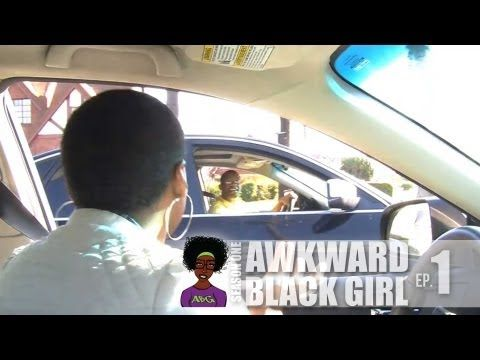 """YouTube - [S. 1, Ep. 1] """"The Stop Sign"""" - AWKWARD Black Girl"""
