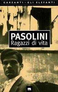 Ragazzi di vita- Pier Paolo Pasolini