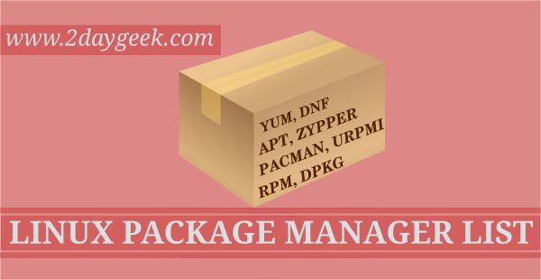 Linux Expert should knows, list of Command line Package Manager & Usage