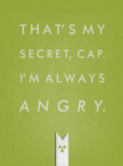 The Hulk... Yes, I'm still a nerd..