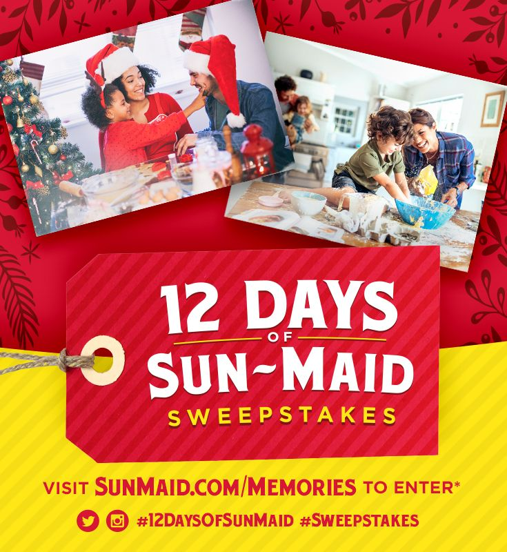 Enter The 12 Days Of Sun Maid Sweepstakes Share A Favorite Holiday Memory For A Chance To Win One Of 12 Dozen Sweepstakes Holiday Memories Christmas Giveaways