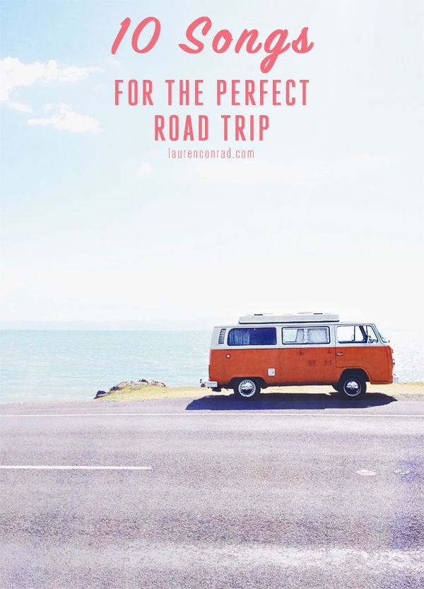 10 Songs for the Perfect Road Trip