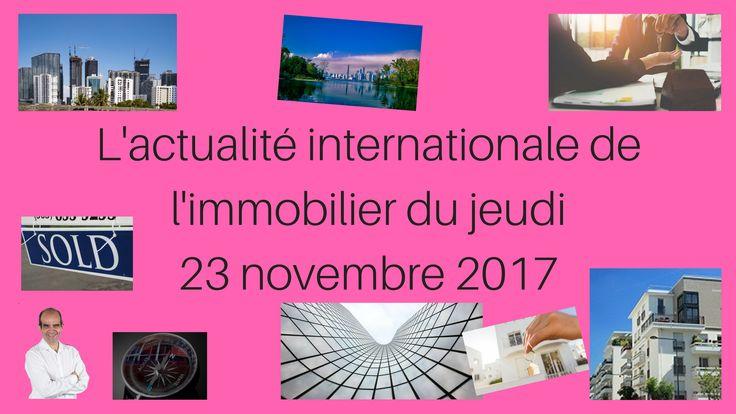 #Paris #acheter #emprunter #immobilier #investir #viager #homestaging #luxe #Belgique #USA #Miami #Seattle #Canada #Toronto #Vancouver dans L'actualité internationale de l'immobilier du jeudi 23 novembre 2017