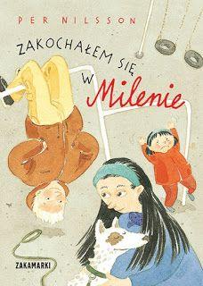 Blog Cudanakiju.pl: Zakochałem się w Milenie. Inny niż wszyscy