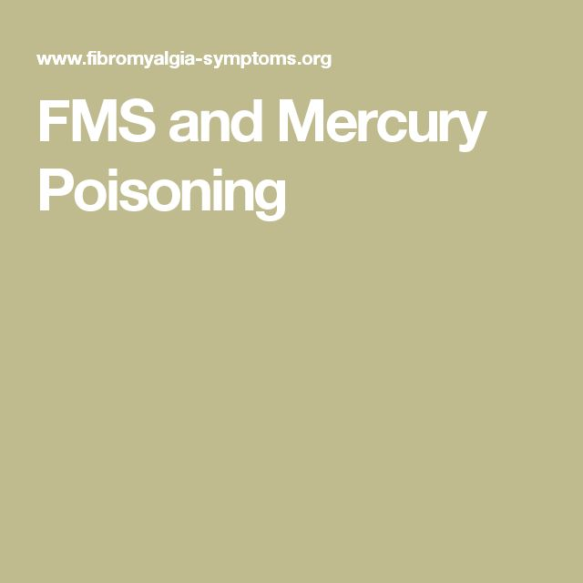 FMS and Mercury Poisoning