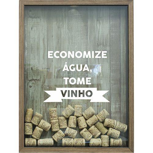 Quadro Porta Rolhas de Vinho Economize Água 32x42x4cm Natural - Kapos