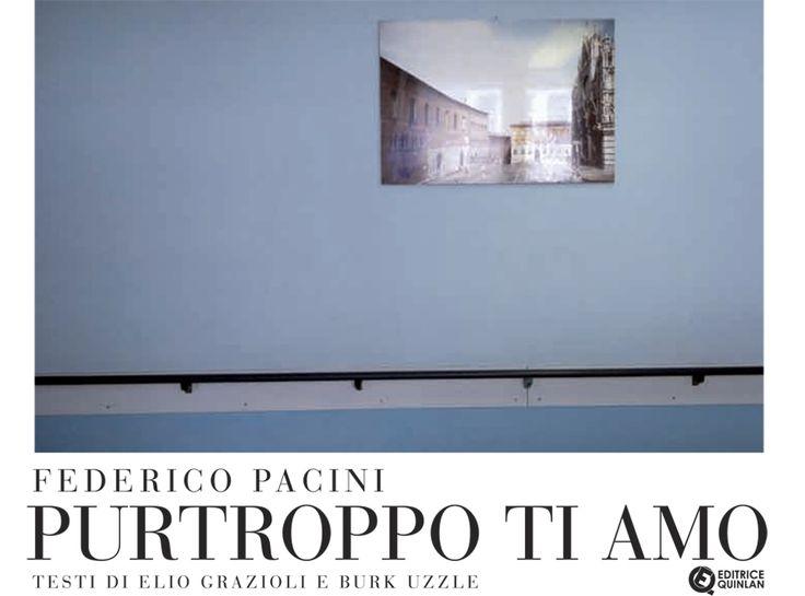 """IL LIBRO : Federico Pacini """"PURTROPPO TI AMO"""""""
