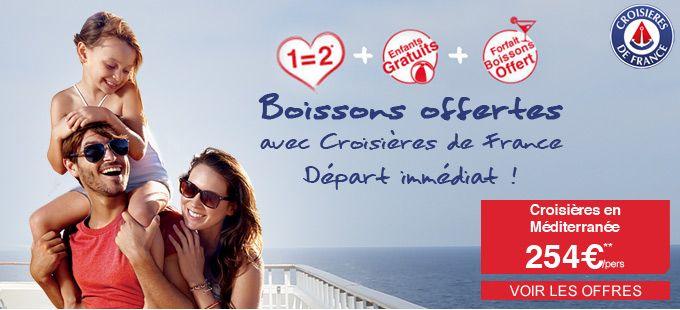 Boissons offertes avec Croisières de France : Départ immédiat !