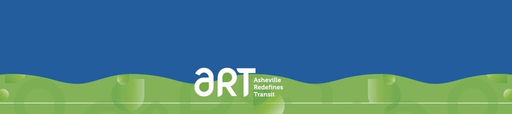ART (Asheville Redefines Transit): provides bus service throughout the City of Asheville and to the Town of Black Mountain with 16 bus routes running from 5:30 a.m.-10:30 p.m., Monday through Saturday