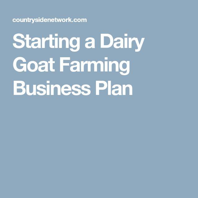 Starting a Dairy Goat Farming Business Plan