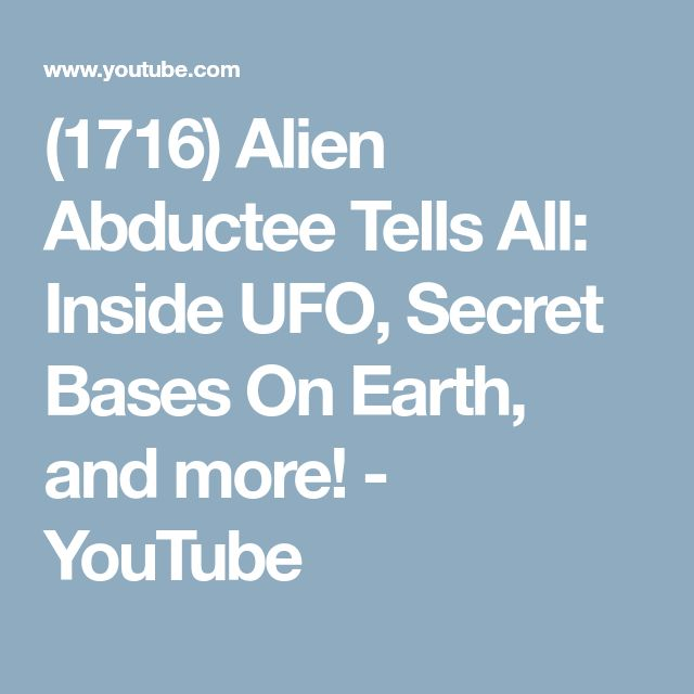 (1716) Alien Abductee Tells All: Inside UFO, Secret Bases On Earth, and more! - YouTube