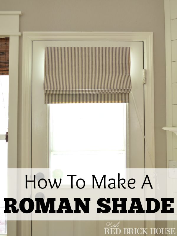 How to Make A Functioning Roman Shade   Little Red Brick House