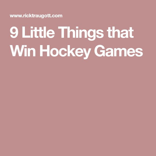 9 Little Things that Win Hockey Games