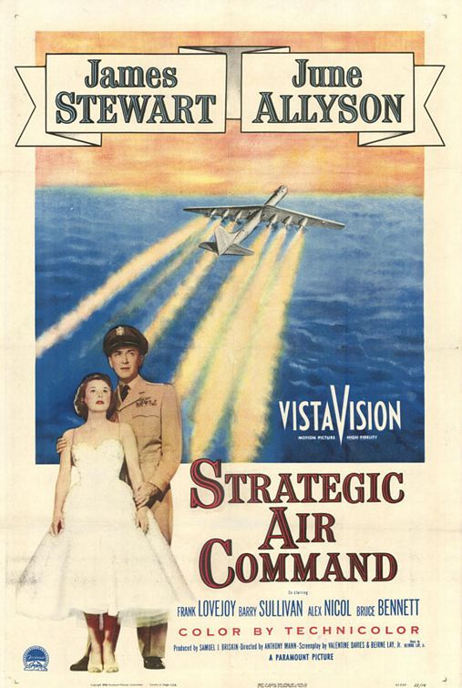 Strategic Air Command (1955): I love movies about the early days of the Air Force.