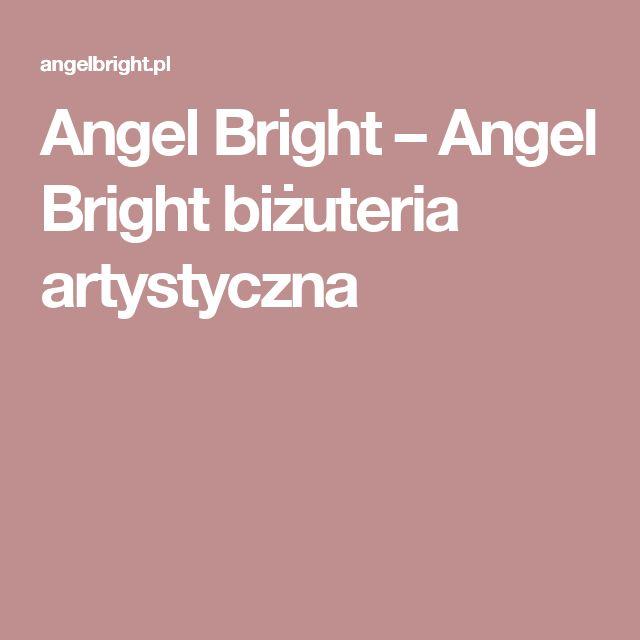 Angel Bright – Angel Bright biżuteria artystyczna