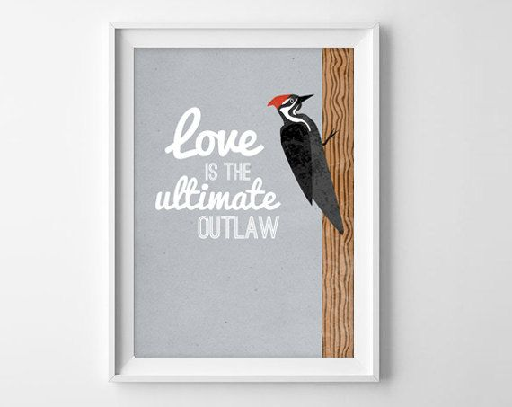 If only. Literary Valentine's Day Gift - Tom Robbins Still LIfe with Woodpecker Love Quote