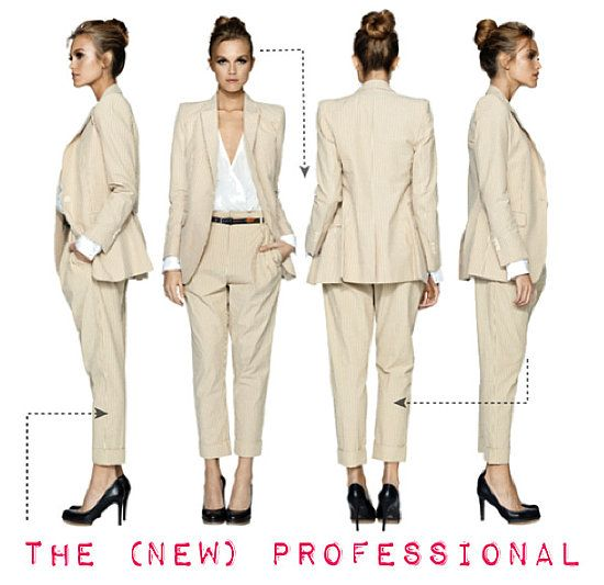 All suits and skirts should be tailored to fit close to the body (but not tight). Skirts should hit at the knee or below. And blouses should be conservative, freshly pressed and always tucked in.