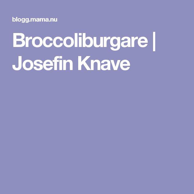 Broccoliburgare | Josefin Knave