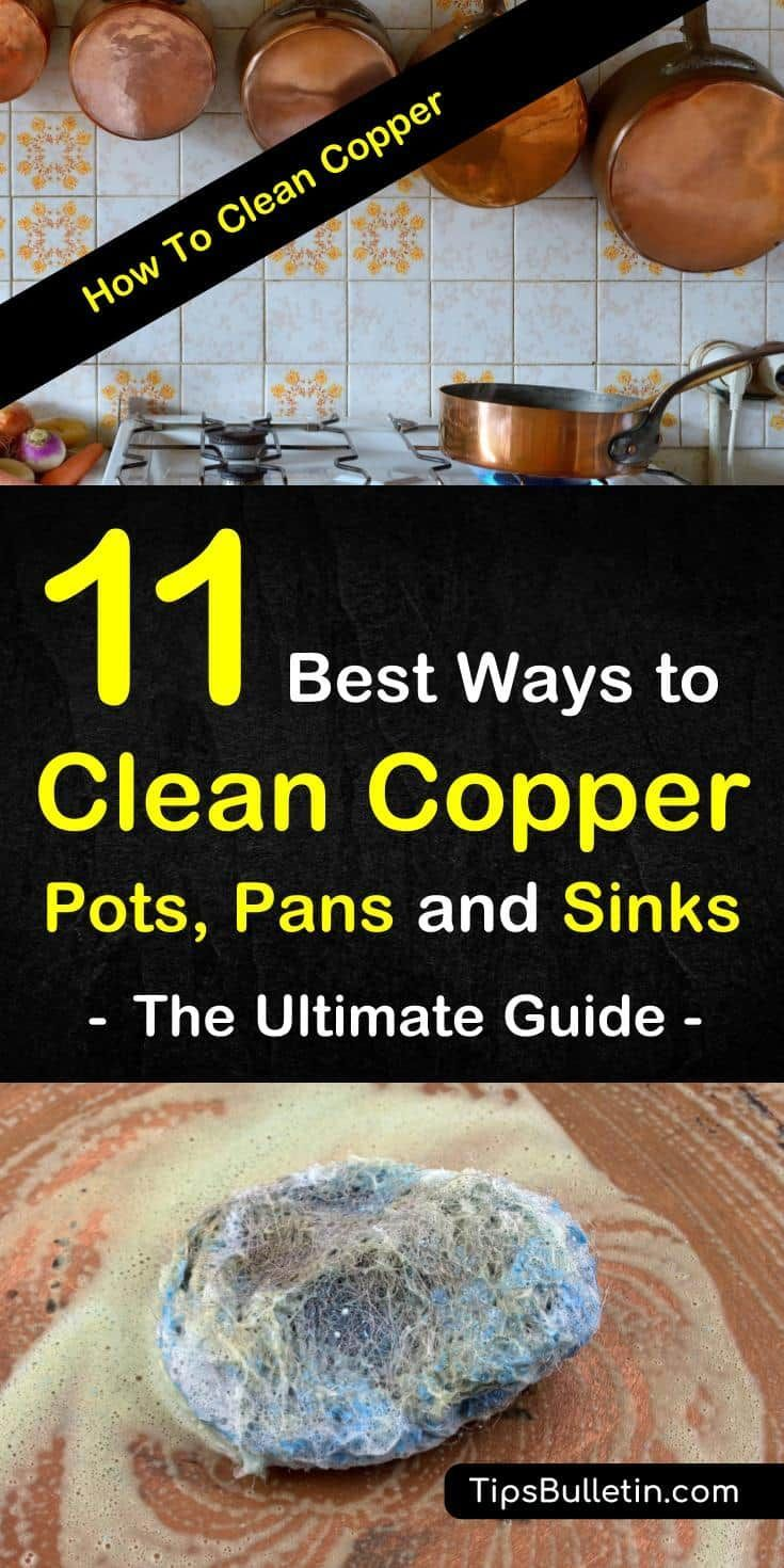 11 Best Ways To Clean Copper Pots Pans And Sinks The