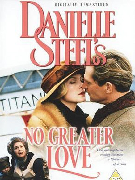 'No Greater Love' movie (1996) Danielle steel, Romance