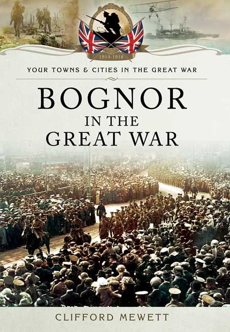 Look out for Bognor in the Great War in the latest issue of @Etcmag_south #Sussex #WW1