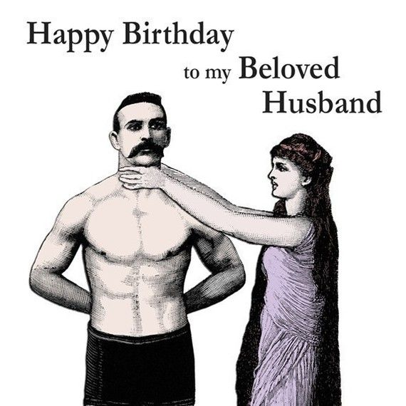My husband actually looks like this!  And its his birthday tomorrow.  I love this so much I will print it and put it up on the fridge so he can see it  when he wakes up!
