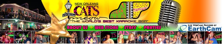 Best Karaoke Bar!!! Welcome to the World Famous Cats Meow - French Quarter New Orleans