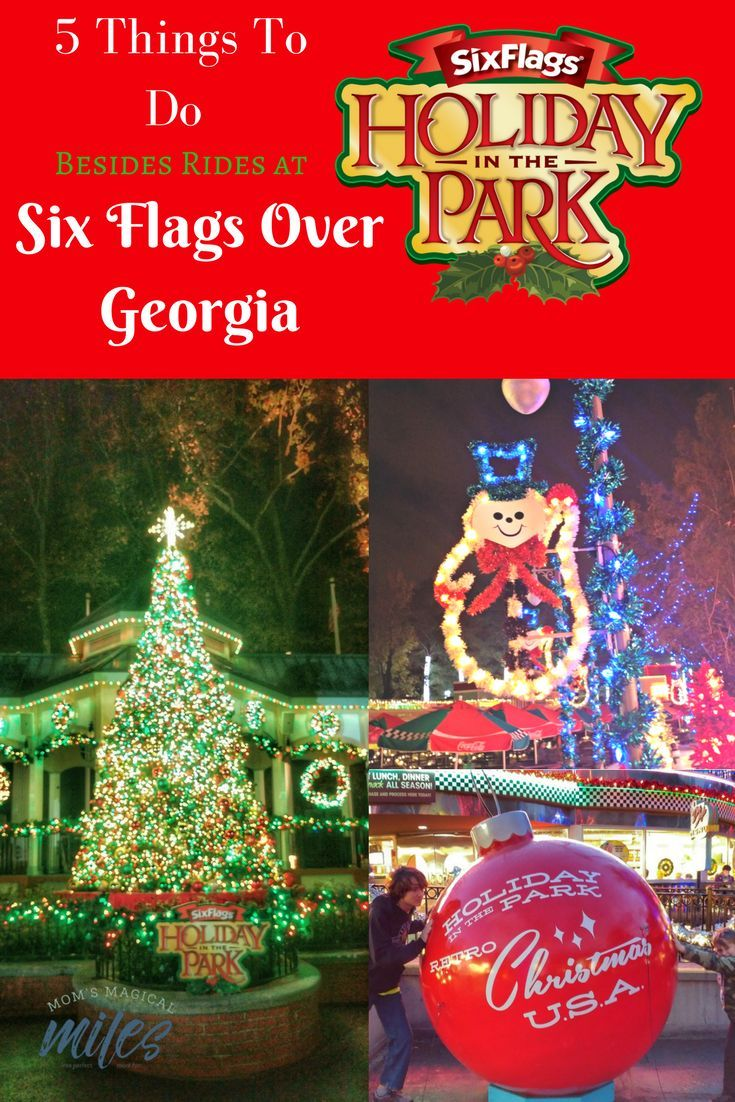 5 Things To Enjoy Besides Rides At Six Flags Holiday In The Park Mom S Magical Miles Christmas Holiday Travel Six Flags Holiday